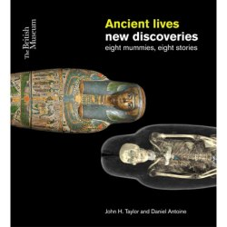 Book cover for Ancient Lives, New Discoeries; photo by British Museum Shop